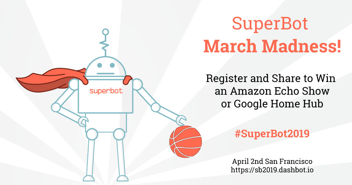 SuperBot March Madness Giveaway!