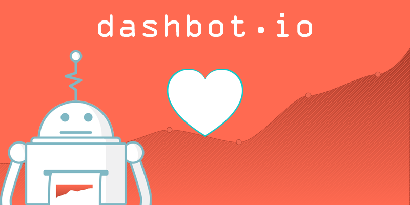 Dashbot: For the Love of Bots!
