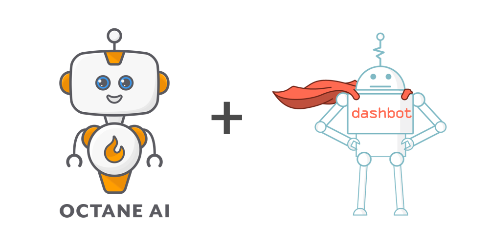Dashbot Partners with Octane AI to Power Analytics for E-commerce Chatbots