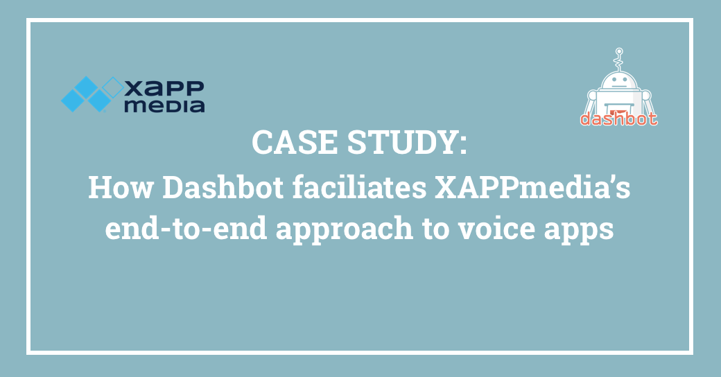 XAPPmedia optimizes voice apps with Dashbot