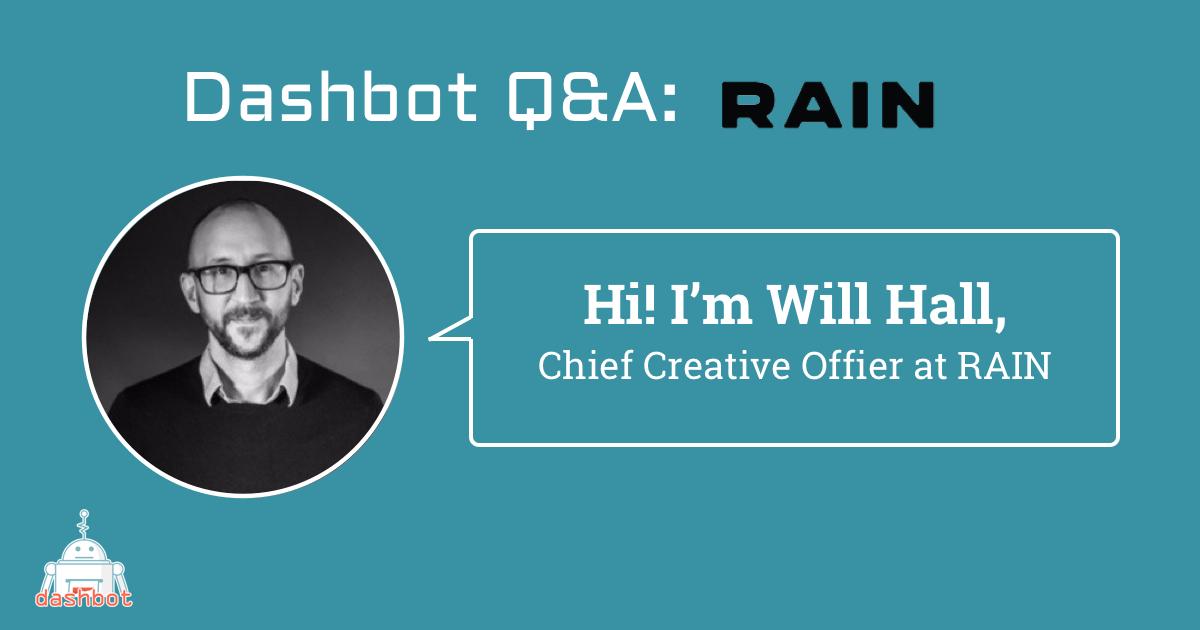 Meet Will Hall, Chief Creative Officer of RAIN Agency