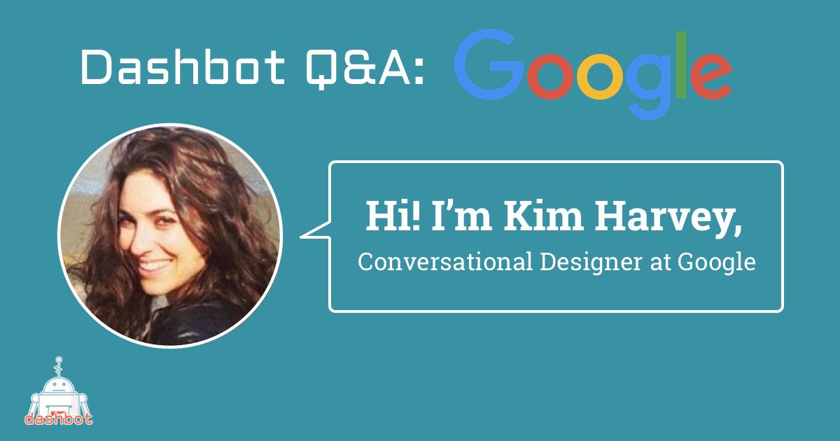 Meet Kimberly Harvey, Conversation Designer at Google